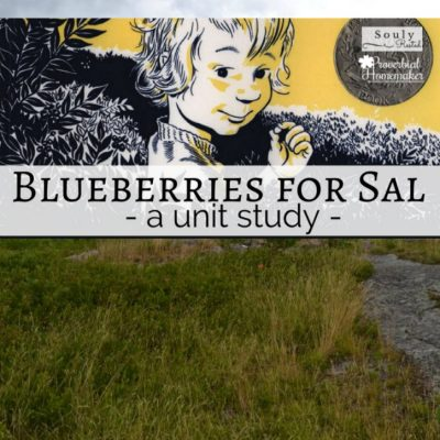 Blueberries for Sal Unit Study (Free Printable)