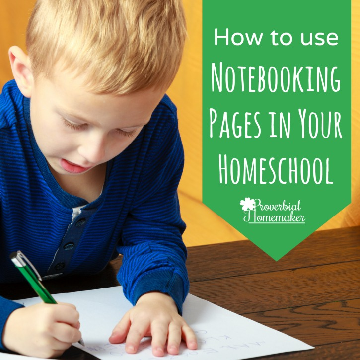 Wondering how to use notebooking pages in your homeschool?