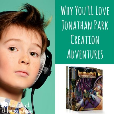 Jonathan Park Creation Adventures (& Why We Love Them)