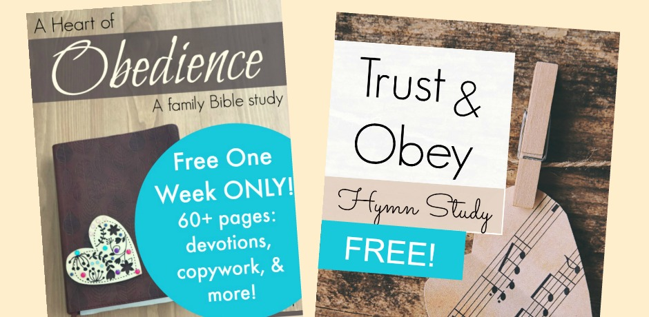 Teach your kids to trust God and obey Him with this Trust and Obey Hymn Study! Freebies from Proverbial Homemaker