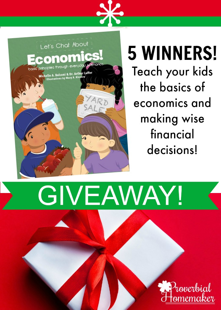 Teach Kids About Economics (5-Winner GIVEAWAY!) - Proverbial