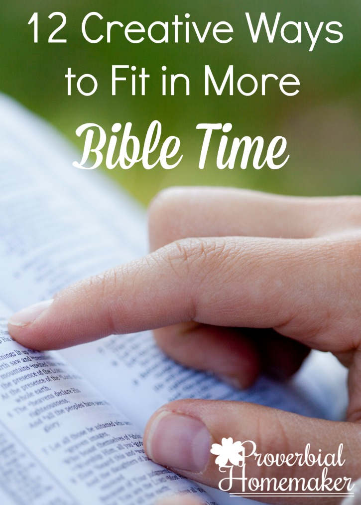 Having trouble fitting Bible study and Bible reading? Try these 12 creative ways to fit in more Bible time!