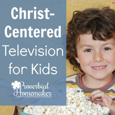 Christ-Centered Television for Kids