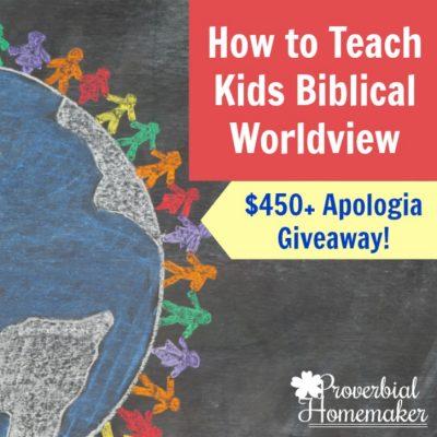 How to Teach Kids Biblical Worldview