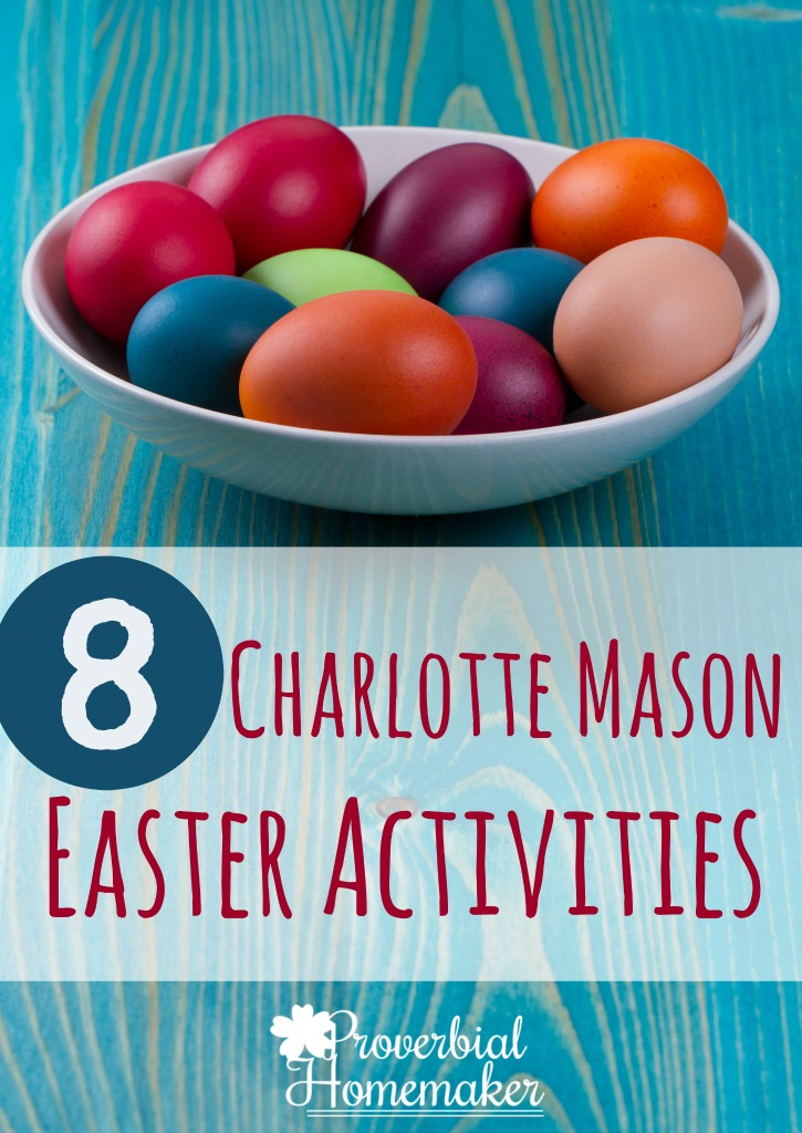 Explore the meaning of the cross and resurrection with these fun Charlotte Mason Easter activities!
