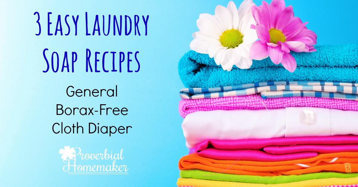 Easy Laundry Soap Recipes - Proverbial