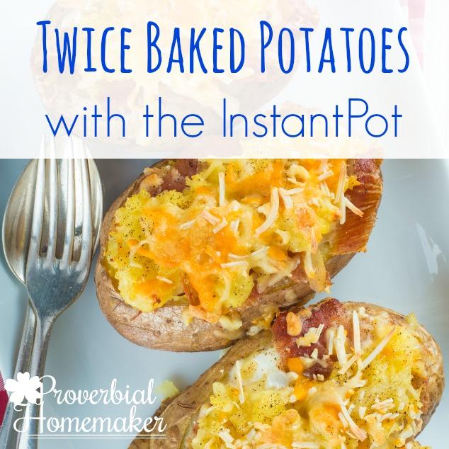 InstantPot Twice Baked Potato Recipe