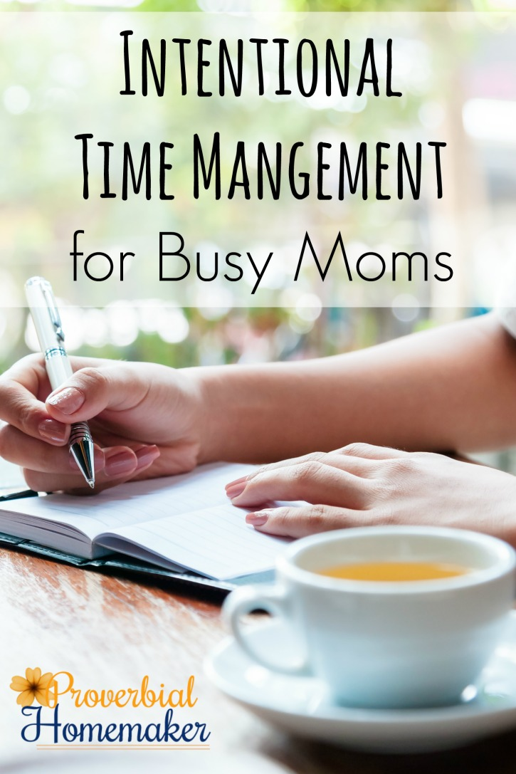 Intentional Time Management for Busy Moms - a 2-part mini course with printable worksheet! Get a handle on your workload with this crash course in time management.