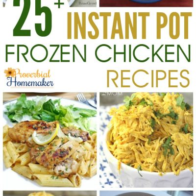 25+ Instant Pot Frozen Chicken Recipes