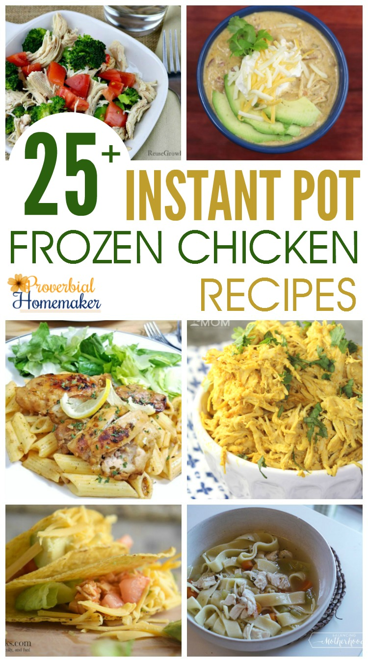 25 instant pot frozen chicken recipes proverbial homemaker for Chicken recipes for the instant pot