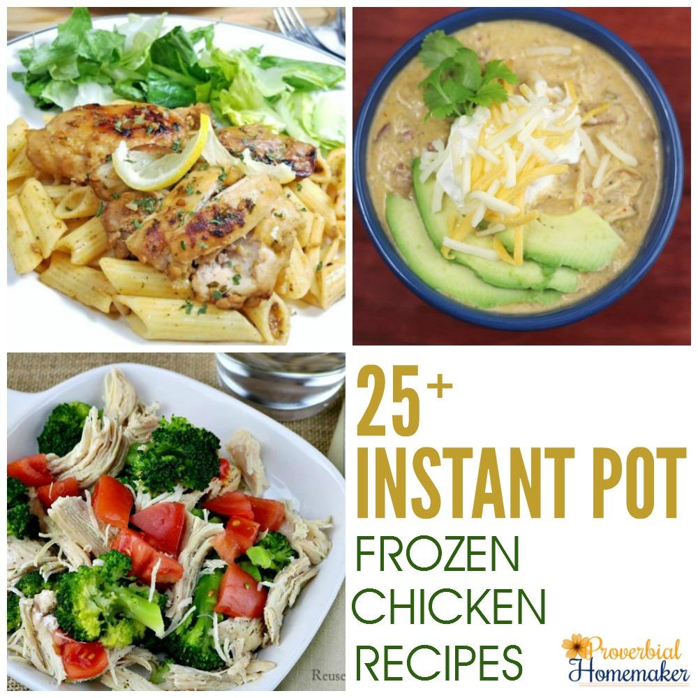 25+ Instant Pot Frozen Chicken Recipes