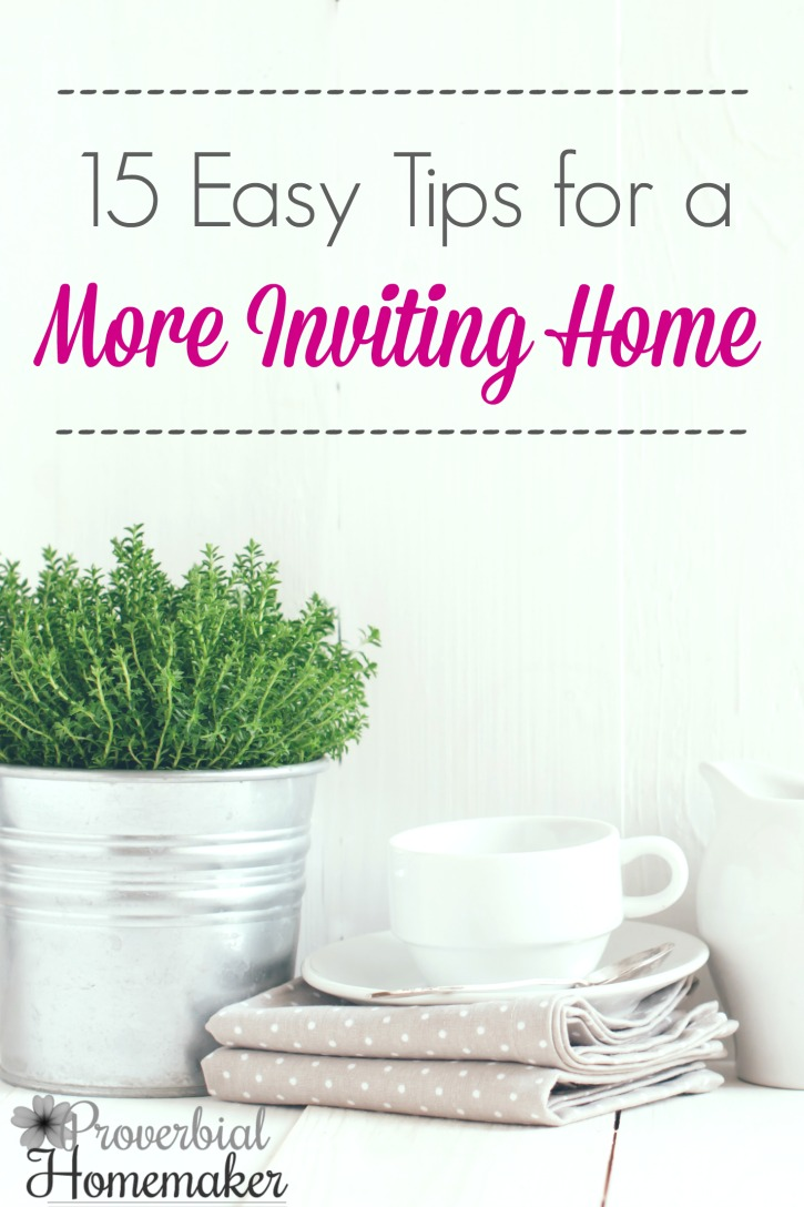 Check out these easy tips for making a more inviting home!