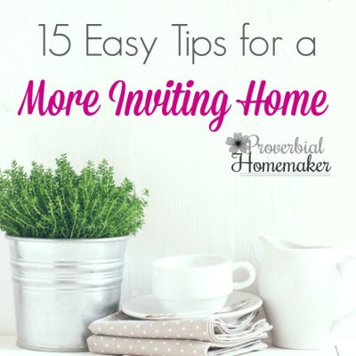 15 Easy Tips for a More Inviting Home