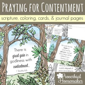 Praying for contentment for yourself, your spouse, and your kids! These beautiful scripture art prints, cards, and journal pages will help you pray diligently!