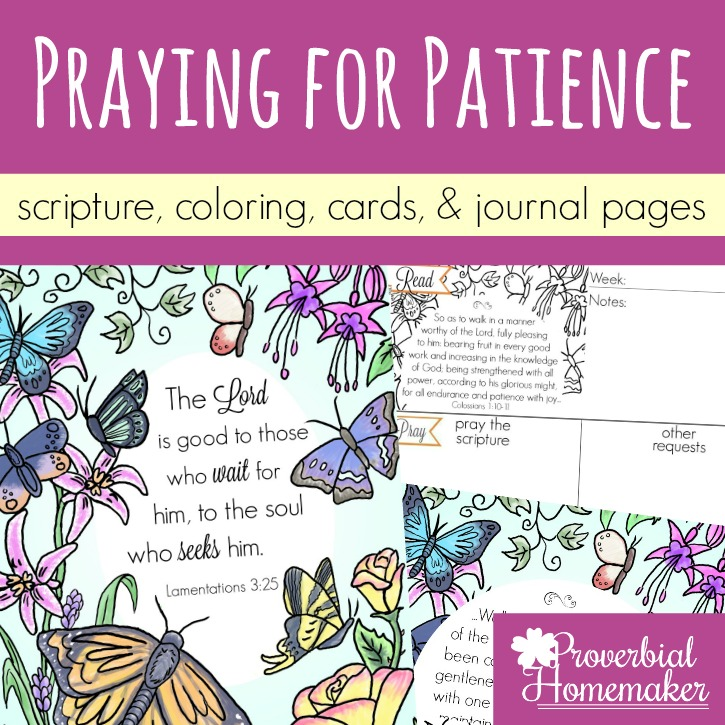 Praying for Patience (Scripture Printables)