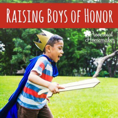 Raising Boys of Honor: Knights in Training