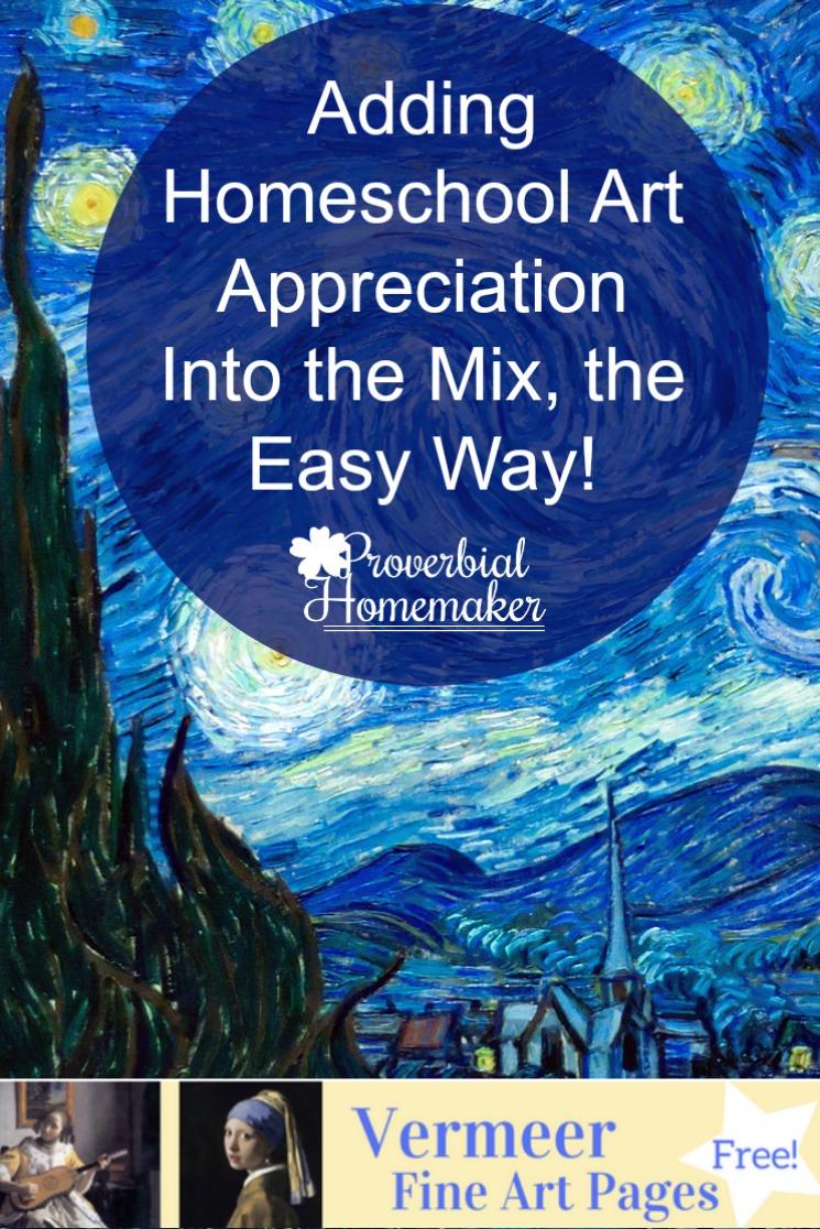 Adding Homeschool Art Appreciation Into the Mix, the Easy Way!