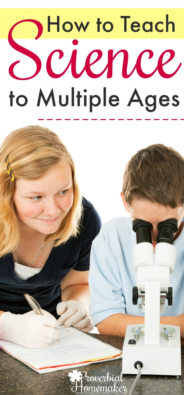 How to Teach Science to Multiple Ages - includes free printable!