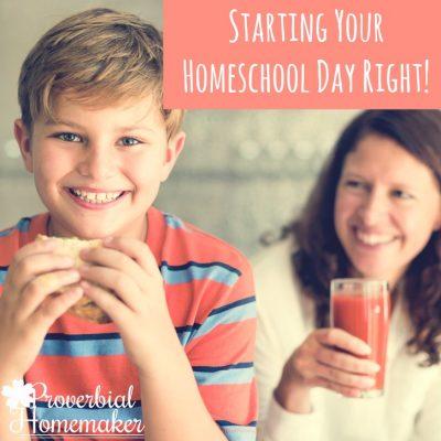 Starting Your Homeschool Day Right