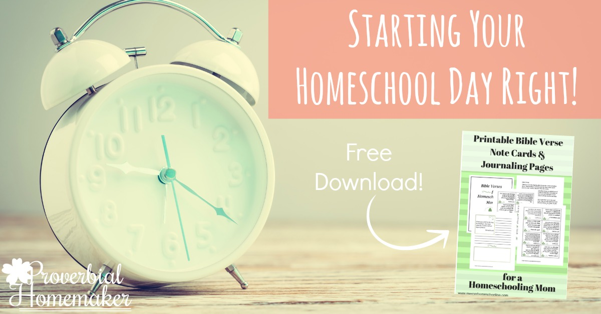 Start your homeschool day right with these fantastic tips and a free set of scripture cards and journaling pages!