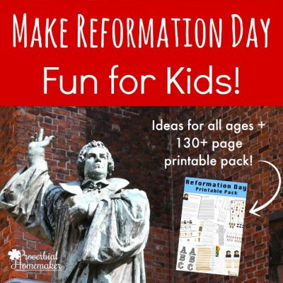 Making Reformation Day Fun for Kids (With Printable Pack!)