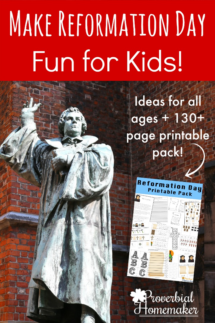 Make Reformation Day fun and educational for kids with these great ideas for all ages and a 130+ page printable pack for ages 2-9!
