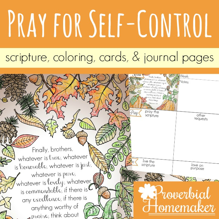 Praying for Self-Control (Scripture Printable)