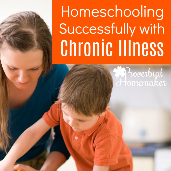 Homeschooling Successfully with Chronic Illness