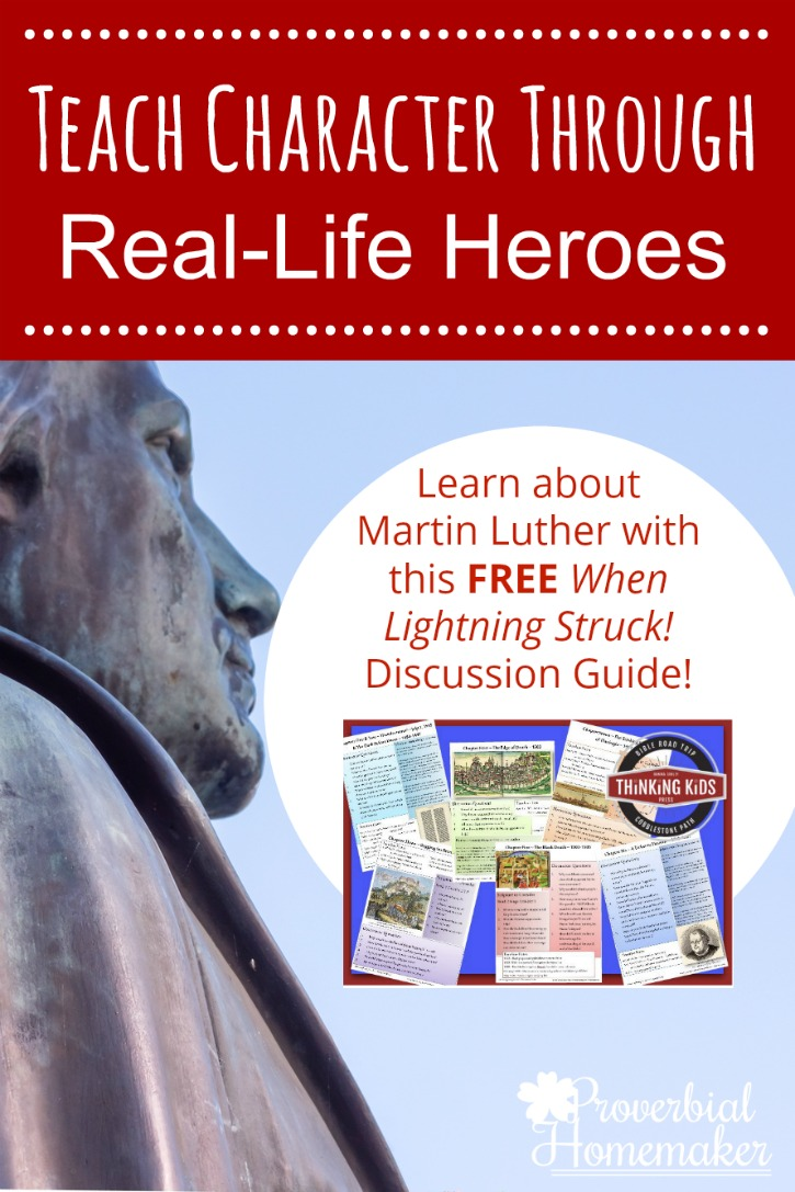 Teach Character Through Real-Life Heroes withe these fantastic ideas, tips, and a FREE downloadable resource for your family!