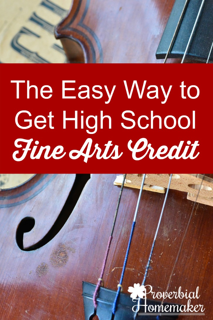 e2be67e709e9c4 The Easy Way to Get High School Fine Arts Credit PIN - Proverbial ...