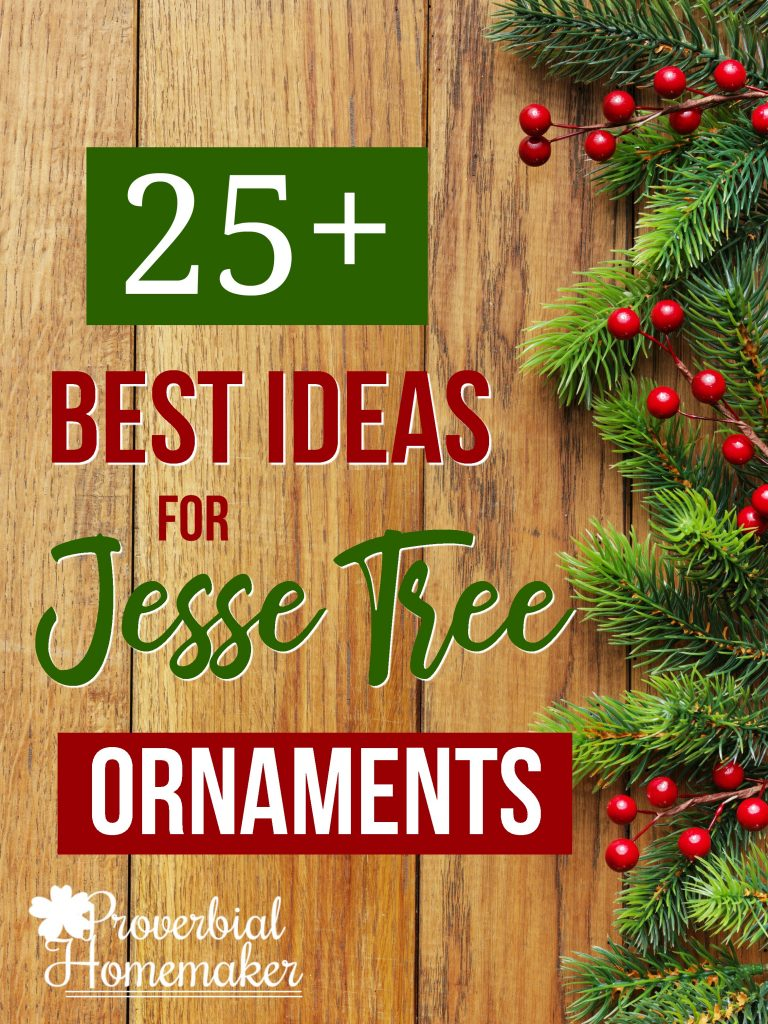 25 Best Ideas For Diy Jesse Tree Ornaments Proverbial Homemaker
