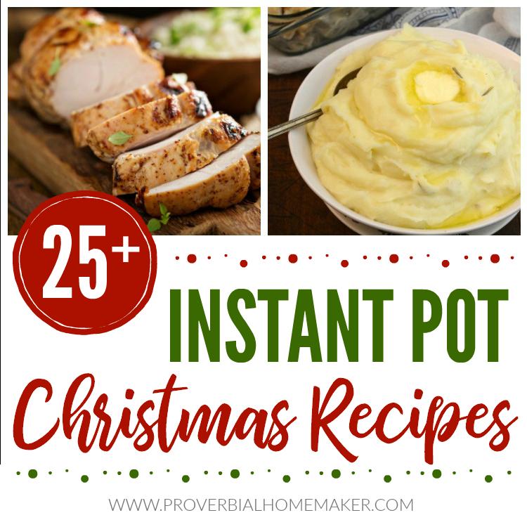 25+ Instant Pot Christmas Recipes