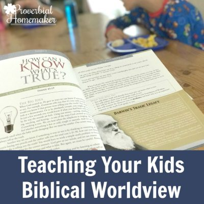 6 Ways to Teach Kids Biblical Worldview