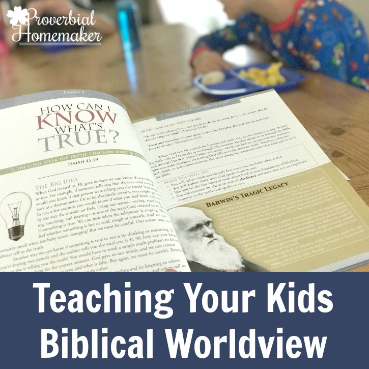 6 Ways to Teach Kids Biblical Worldview