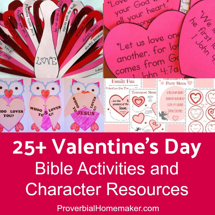 25+ Valentine's Day Bible Activities and Character Resources