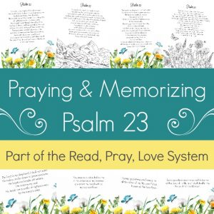 Pray and begin memorizing Psalm 23 together as a family! These beautiful scripture art prints, memory verse cards, coloring pages, and prayer prompts are a wonderful way to get started. Part of the Proverbial Homemaker Read, Pray, Love system.