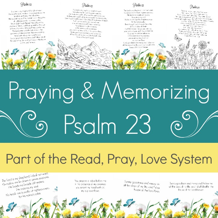 Praying and Memorizing Psalm 23 (Printable & Coloring Pages)