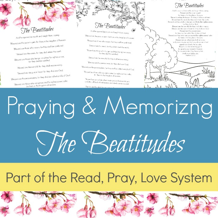 Praying and Memorizing The Beatitudes (Printable & Coloring Pages)