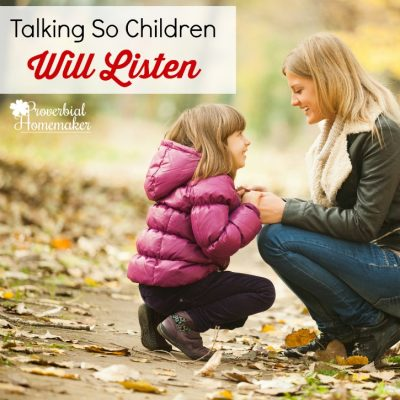 Talking So Children Will Listen