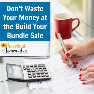Don't Waste Your Money at the Build Your Bundle Sale