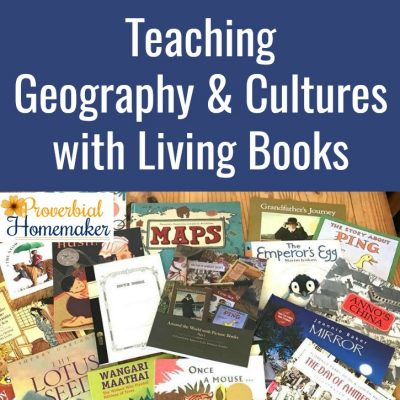 Teaching Geography and Cultures with Living Books