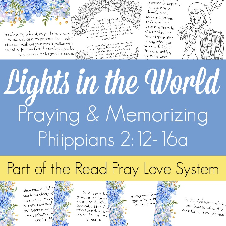 Lights in the World (Praying and Memorizing Philippians 2:12:16a)