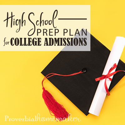 High School Prep Plan for College Admissions