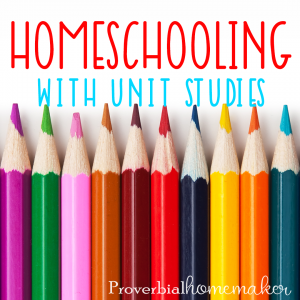 Homeschooling with unit studies can add a whole different dimension to your homeschooling journey. Here are a few ways to us unit studies today!