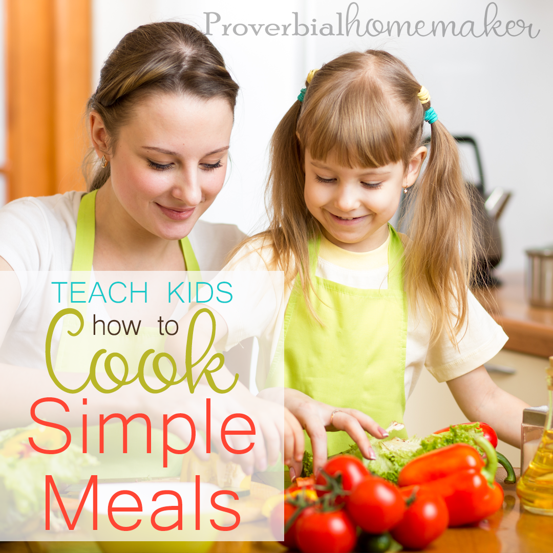 Teach Kids to Cook Simple Meals