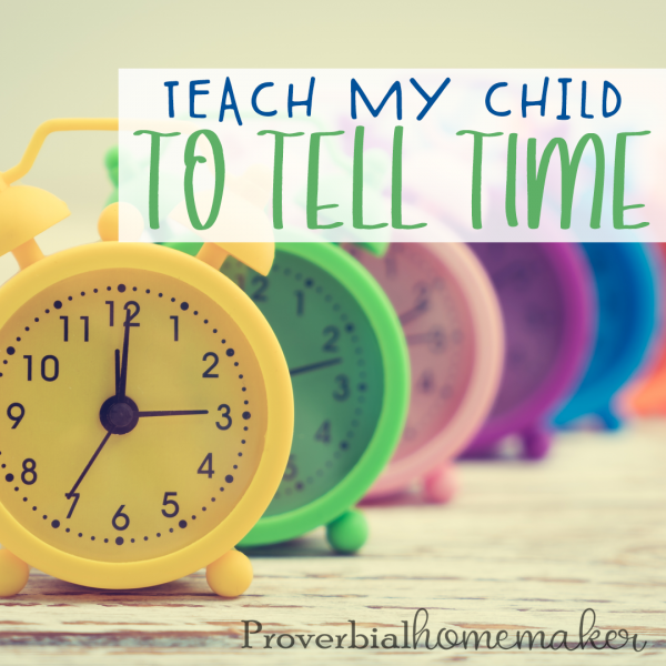 Teaching your child to tell time can seem like an impossible task. Stacey has some tips on how to make it simple and easy!