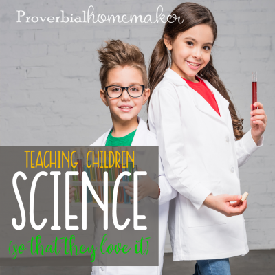 Teaching Children Science (So That They Love It)