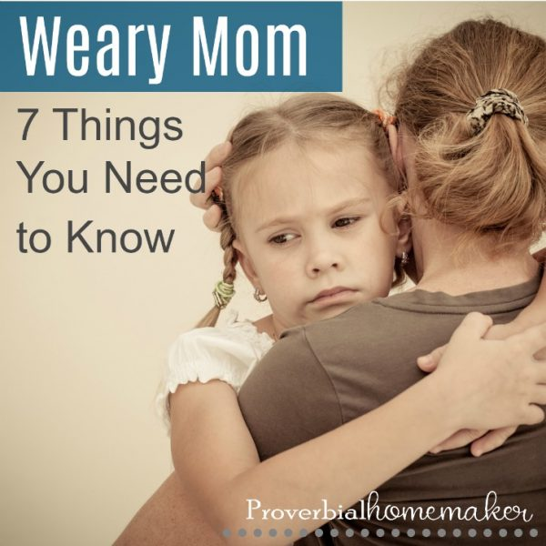 Need hope for the weary mom? If you're feeling worn out and tapped dry, these 7 things will bring you encouragement and practical steps to help!