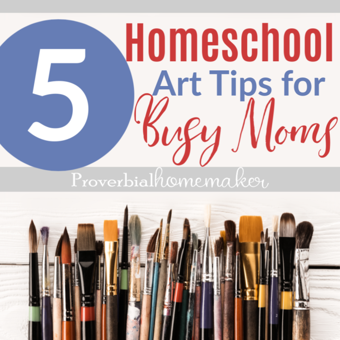 Struggling to fit art into your homeschool routines? Here are 5 homeschool art tips for busy moms you don't want to miss! #homeschool #homeschoolart #artprojects #kidsart #kidsactivities #homeschoolmom #homeschooling #homeschoolcurriculum