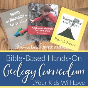 Homeschool geology curriculum with hands-on and bible-based lessons your kids will love.